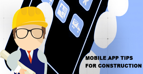 Mobile app tips for construction companies - website blog post - innopplinc
