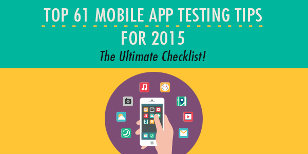TOP 61 Mobile Apps Testing