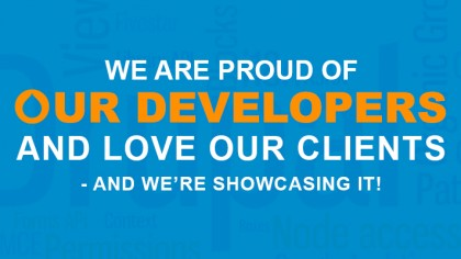 We Are Proud Of Our Developers And Love Our Clients