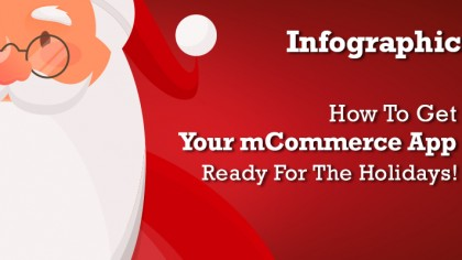 How To Get Your mCommerce App Ready For The Holidays