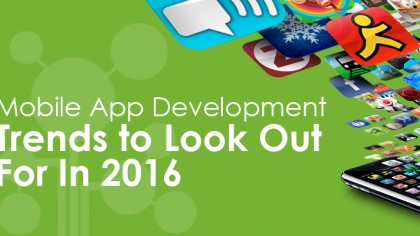 Mobile App Development Trends To Look Out For In 2016