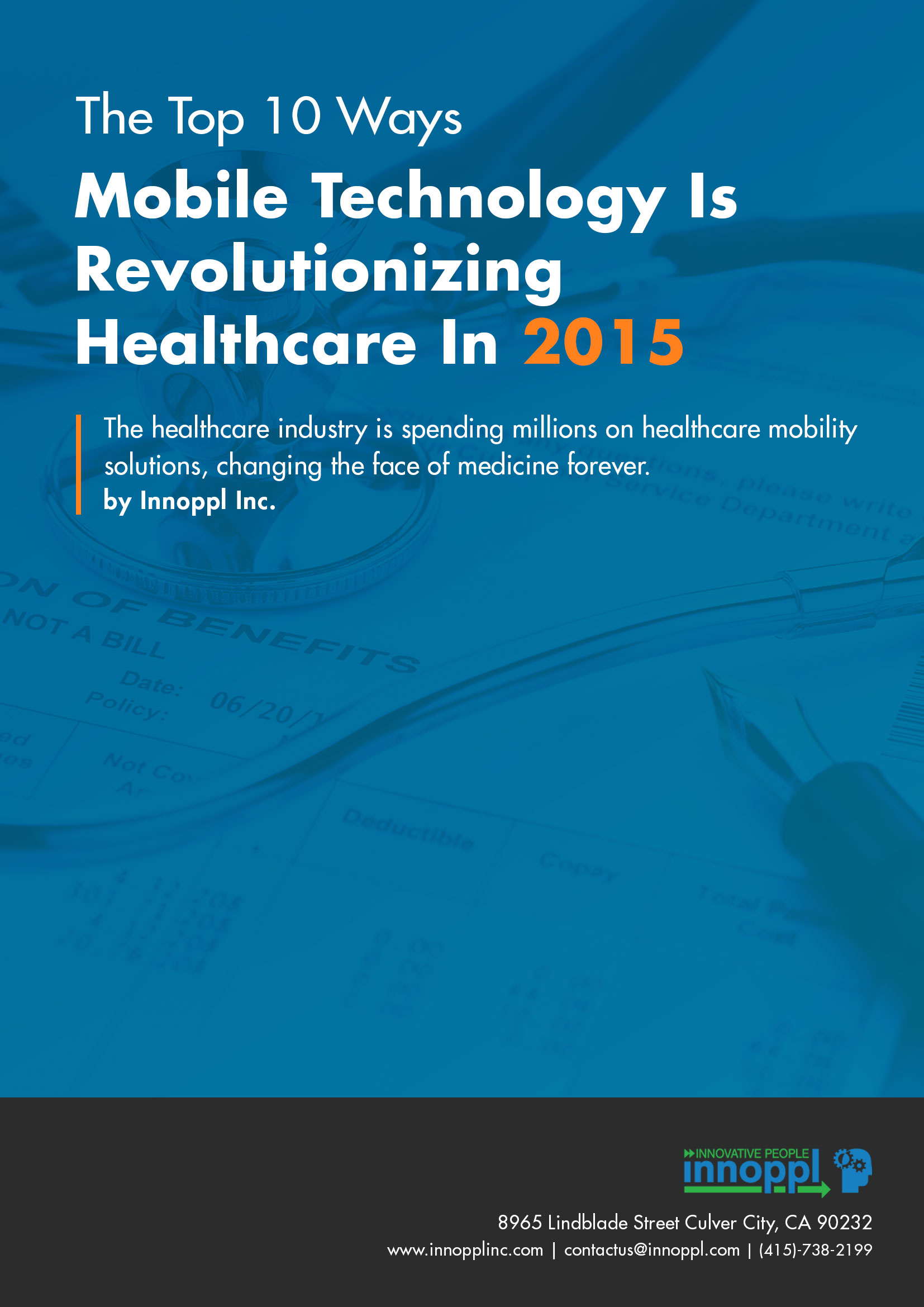 The Top 10 Ways Mobile Technology Is Revolutionizing Healthcare In 2015