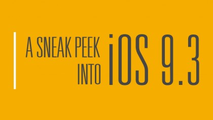 A Sneak Peek Into iOS 9.3